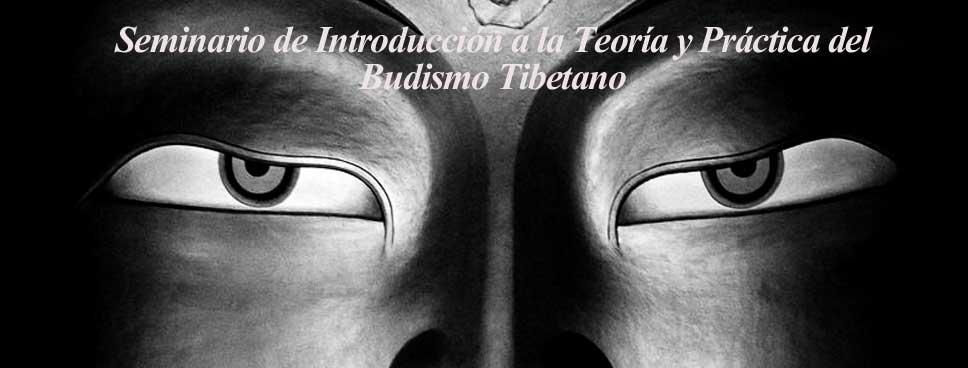 Seminario de Introduccion al Budismo Tibetano